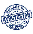 welcome to kyrgyzstan blue round vintage stamp vector image vector image