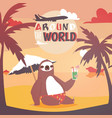 sloth on vacation background animal who likes vector image