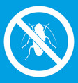 no cockroach sign icon white vector image vector image