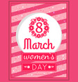 womens day march eight greeting card design vector image vector image