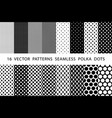 16 patterns seamless polka dots set black and vector image