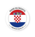 modern made in croatia label croatian sticker vector image vector image