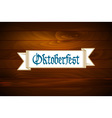 Oktoberfest banner on old wooden texture vector image vector image