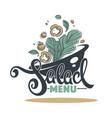 salad bar menu logo emblem and symbol lettering vector image vector image