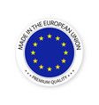 modern made in the european union label vector image vector image