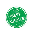best choice stamp texture rubber cliche imprint vector image vector image