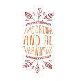 Eat drink and be thankful - typographic element vector image vector image