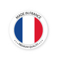 modern made in france label french sticker vector image vector image