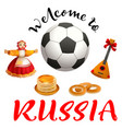 welcome to russia text set russian symbol and vector image vector image