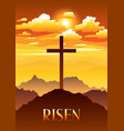 risen easter greeting card with vector image vector image
