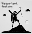 where there is a will there is a way vector image vector image