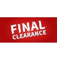 Banner Final Clearance horizontal vector image vector image