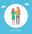 happy family poster mother father and daughter vector image