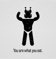 you are what you eat muscle version a vector image