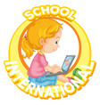 international school logo design with girl vector image