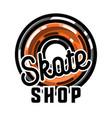 color vintage skate shop emblem vector image vector image