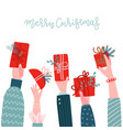 different human hands holding gift boxes with vector image vector image