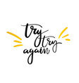 try try again hand drawn calligraphy lettering vector image