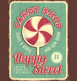 candy shop poster confectionary retro placard vector image vector image