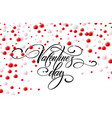 happy valentine day calligraphy background with 3d vector image vector image