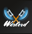 warlord game element with crossed fantasy axes vector image vector image