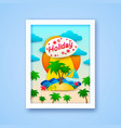 vacation on island postcard vector image