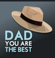 you are the best dad invitation card hat decor vector image
