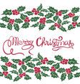 merry christmas hand lettering christmas holly vector image vector image