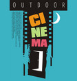 outdoor cinema poster design idea vector image vector image