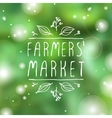 Farmers Market - product label on blurred vector image vector image