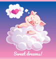greeting card with a cartoon pig on the cloud vector image