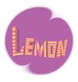 striped inscription lemon violet background circle vector image vector image