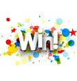 win background with colorful confetti vector image vector image