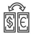 currency exchange line icon dollar and euro vector image