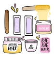 hair removal hand drawn waxing vector image vector image
