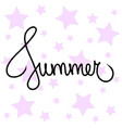 hand drawn lettered text summer purple stars vector image vector image