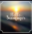 lettering hello summer in white color on abstract vector image