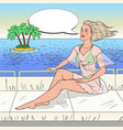 pop art young woman sitting on private yacht vector image vector image