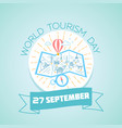 27 september world tourism day vector image vector image
