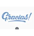 volumetric lettering - gracias hand drawn vector image vector image