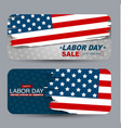 labor day sale banner set gift card or voucher vector image vector image