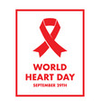 world heart day vector image vector image