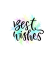 Best wishes greeting card with hand vector image vector image