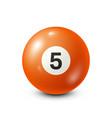 billiardorange pool ball with number 5snooker vector image vector image