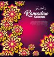 ramadan kareem card with floral decoration vector image