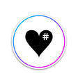the hash love icon hashtag heart symbol icon vector image vector image
