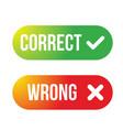 correct wrong buton set vector image