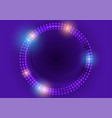 neon led lights abstract violet circles background vector image vector image
