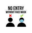 no entry without face mask or wear a mask icon vector image vector image
