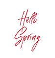 calligraphy quote hello spring vector image